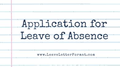 Photo of Application for Leave of Absence: Leave of Absence Application Letter Format, Template, Sample