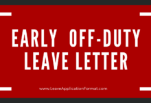 Photo of Application to Leave the Office Early Format, Sample, Example and Template | Early Off Duty Leave Application Letter