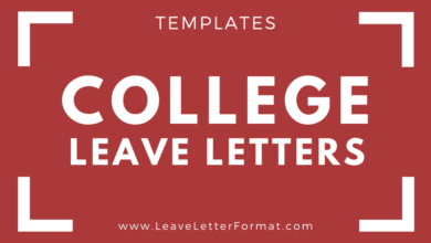 Photo of Applications for Leave from College with different Excuses: Leave Letter Format from College, College Leave Application Template, Sample, Examples