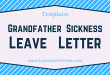 Photo of Leave Application due to Grandfather Sickness: Format, Sample, Example, Template