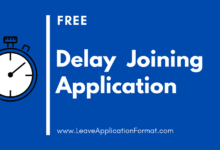 Photo of Late Joining Application Template, Samples – Application Letter for Delay in Joining Samples
